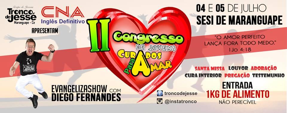 II Congresso Curados para amar em Maranguape-CE. Divulgação