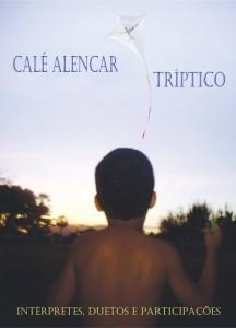 Caixa reúne 54 faixas em celebração à obra de Calé Alencar