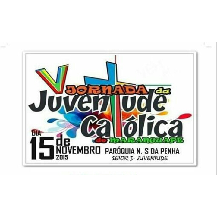 V Jornada da Juventude Católica de Maranguape. Divulgação