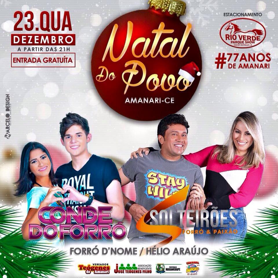 Conde e Solteirões do Forró são atrações do IV Natal do Povo em Amanari, Maranguape. Divulgação