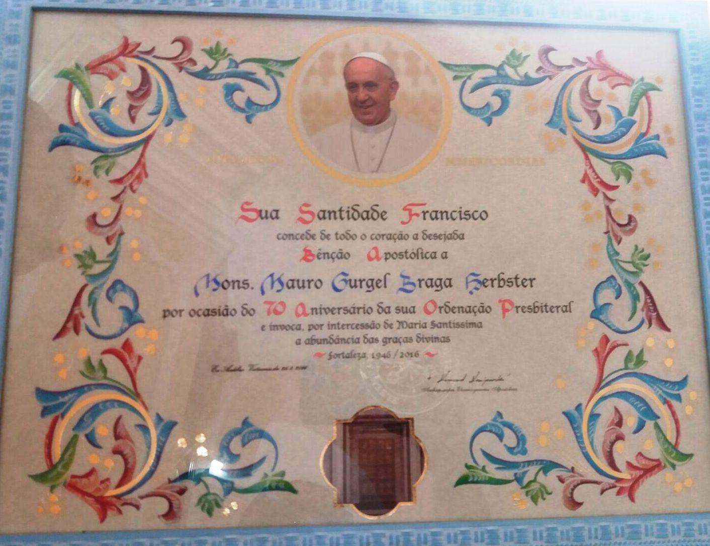 Benção Catolica do Papa Francisco para o Monsenhor Mauro. Arquivo pessoal